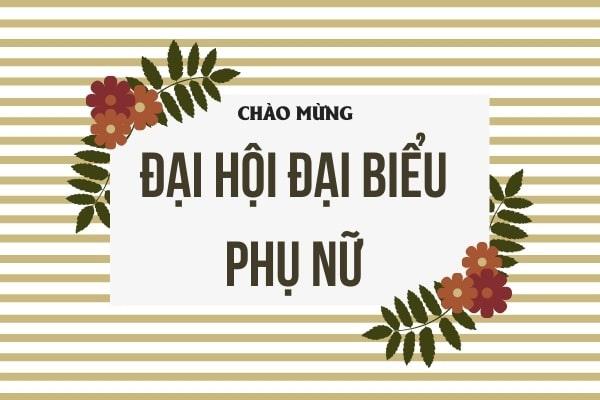 chao-mung-dai-hoi-dai-bieu-phu-nu