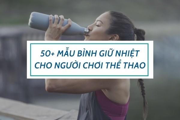 binh-giu-nhiet-cho-nguoi-choi-the-thao